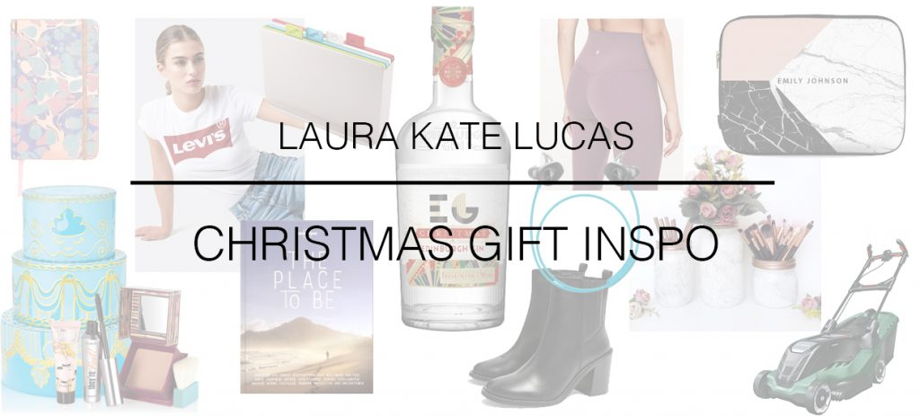 Laura Kate Lucas - Manchester Fashion, Travel and Lifestyle Blogger | Christmas Gift Guide Inspo